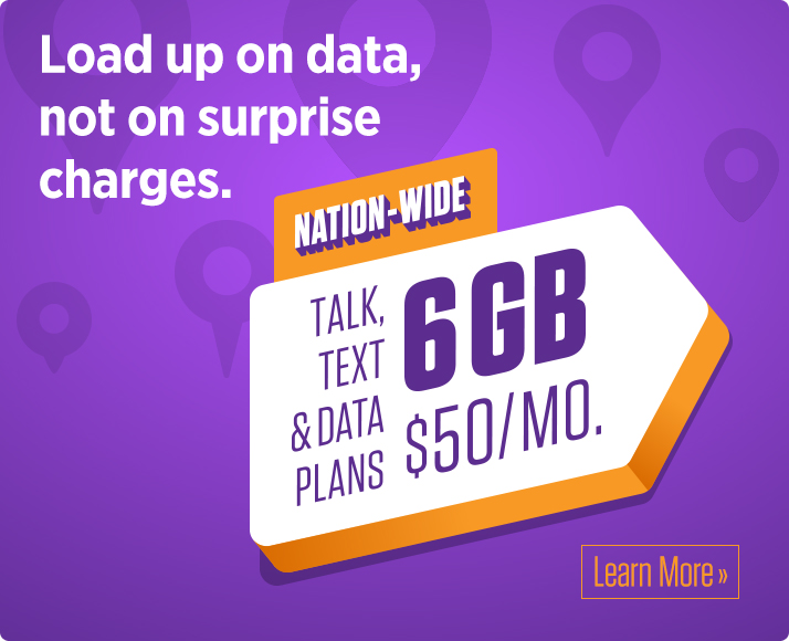 6 GB of data for only $50/month! Learn more