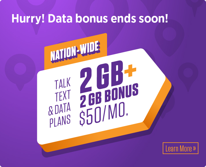 4 GB of data for only $50/month! Learn more