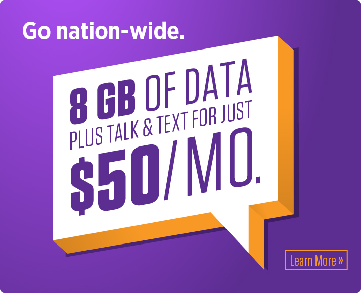 8 GB of data for only $50/month! Learn more