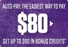 GET UP TO $80 IN BONUS CREDITS*