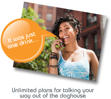 Unlimited plans for talking your way out of the doghouse