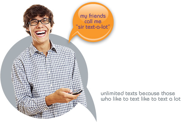 Unlimited texts because those who like to text like to text a lot